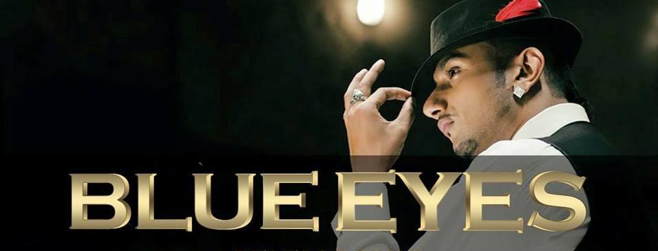 Blue Eyes – YoYo Honey Singh Blockbuster Songs Lyrics