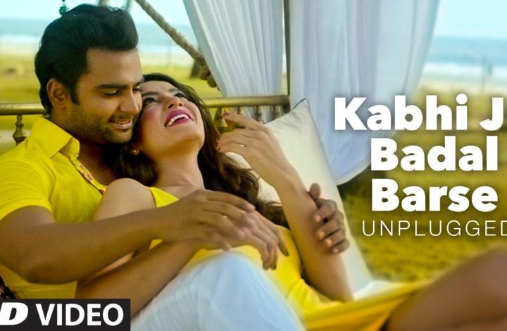 Kabhi Jo Badal Barse Unplugged' DJ Chetas ft. Arijit Singh Sachin & Shristi Shrestha