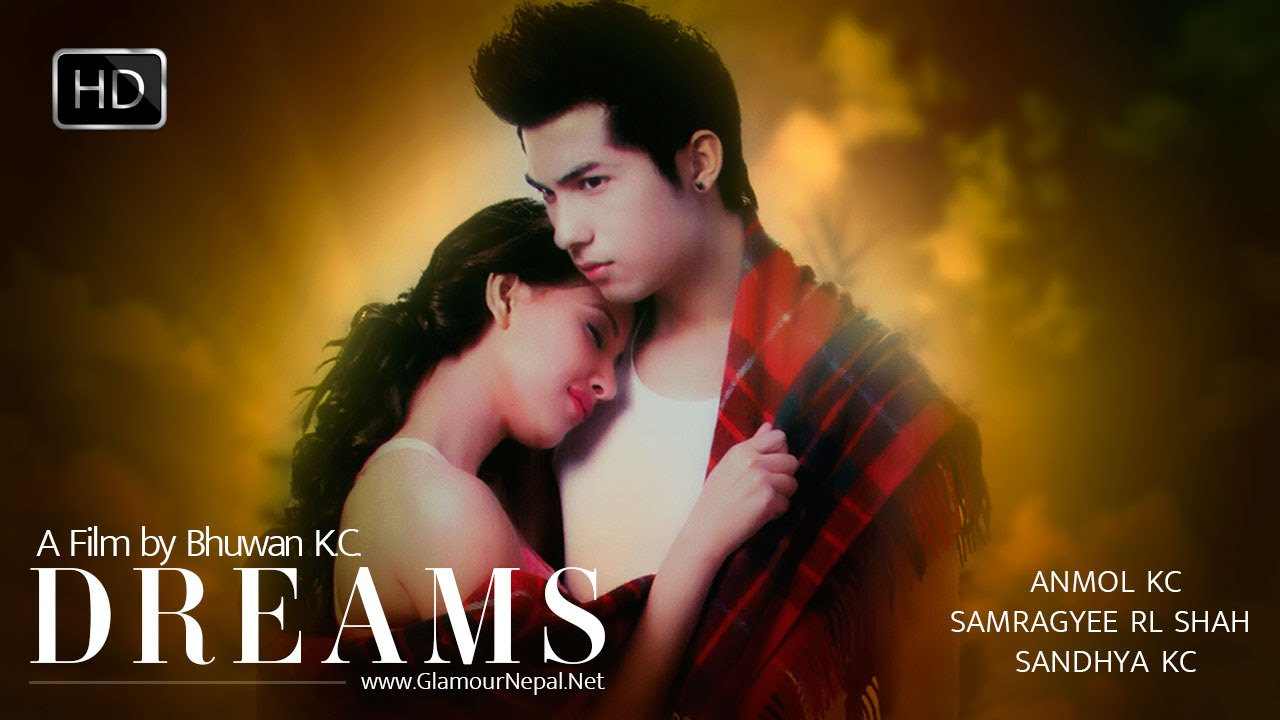 Nepali Movie Dreams Anamol Kc Amp Samragya Rajyalaxmi