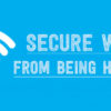 How To Protect Your Home WiFi From Hacker