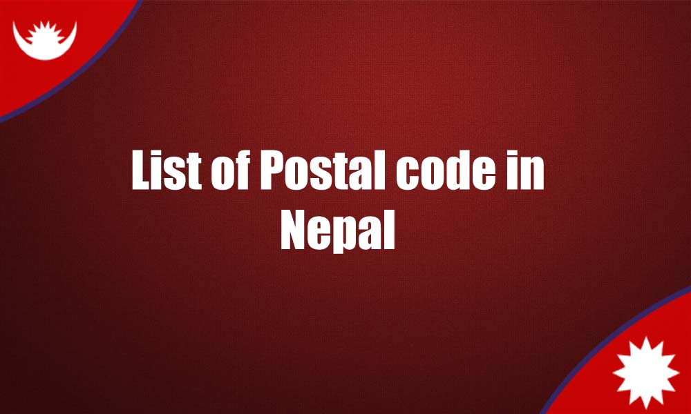 List of postal codes in Nepal ZIP code Pin Code List of Nepal